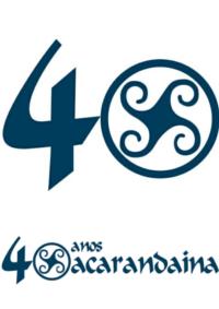 Xacarandaina Celebra 40 anos!